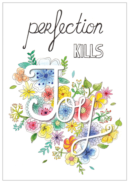 kaart perfection kills joy quote illustratie design wonderlab